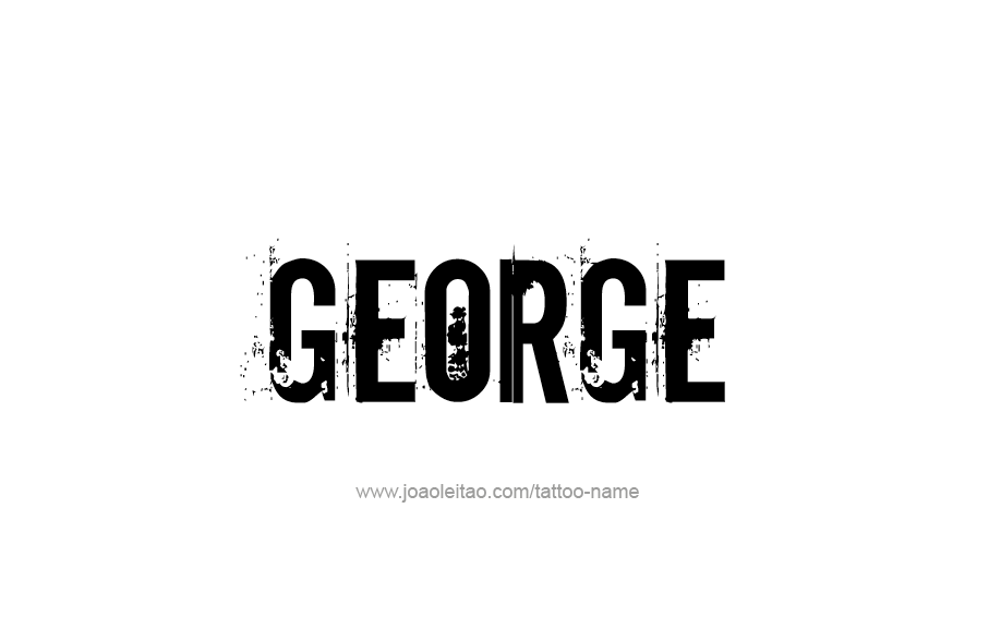 Tattoo Design  Name George
