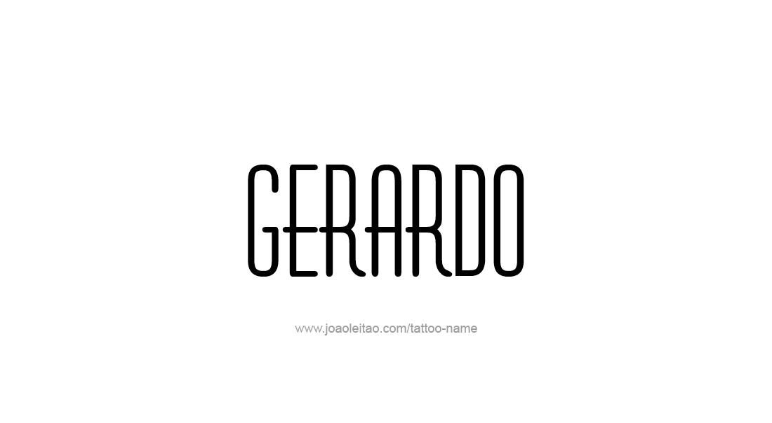 Tattoo Design  Name Gerardo