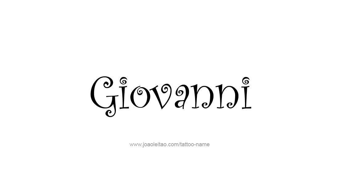 Tattoo Design  Name Giovanni