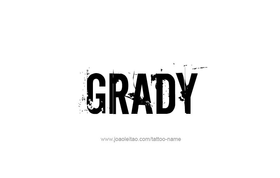 Tattoo Design  Name Grady