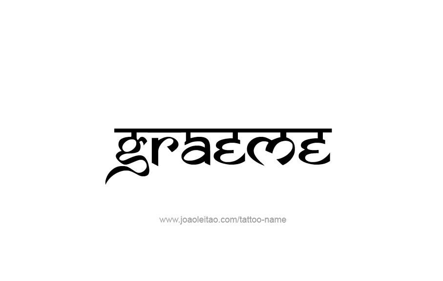 Tattoo Design  Name Graeme
