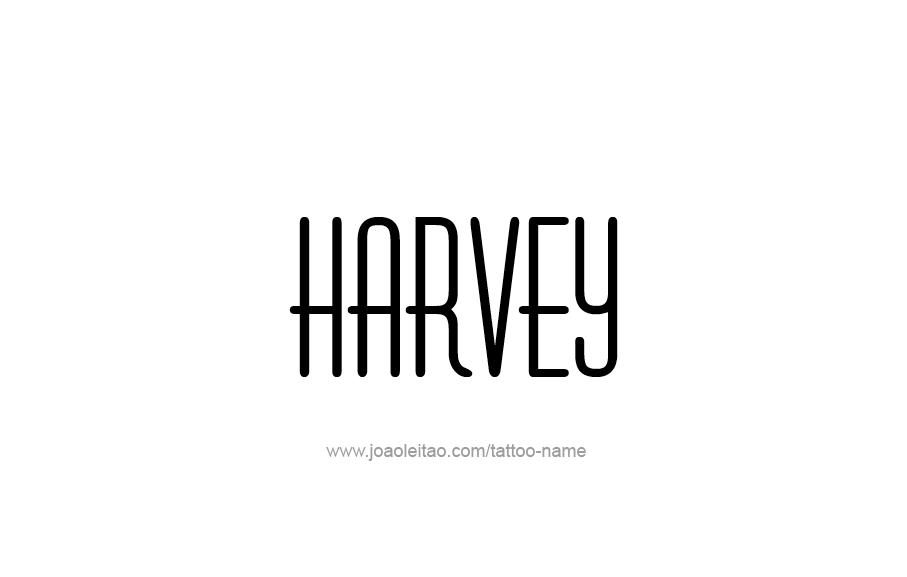 Tattoo Design  Name Harvey