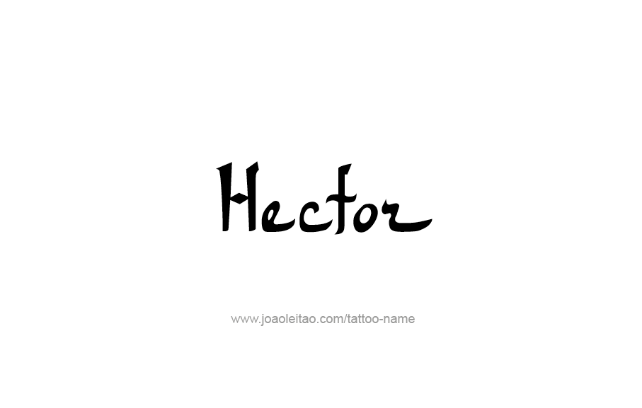 Tattoo Design  Name Hector