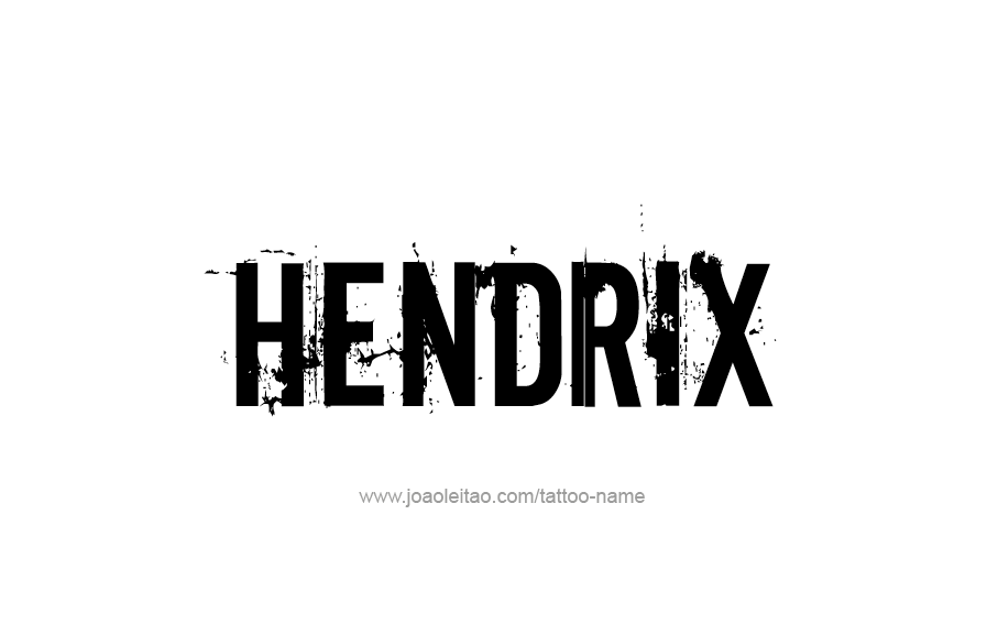 Tattoo Design  Name Hendrix