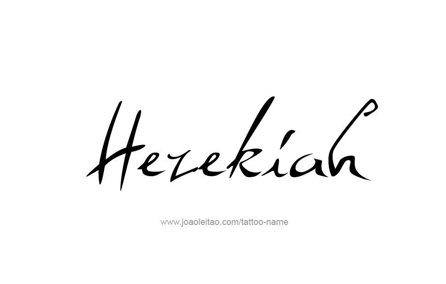 Tattoo Design  Name Hezekiah