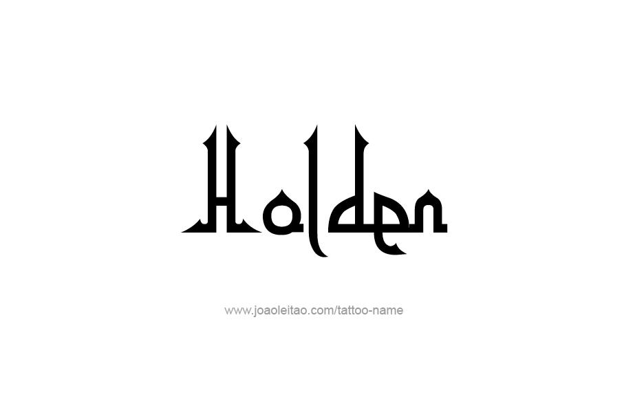Tattoo Design  Name Holden