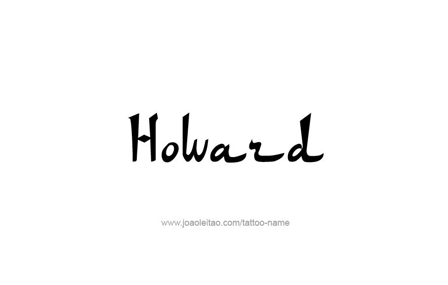 Tattoo Design  Name Howard