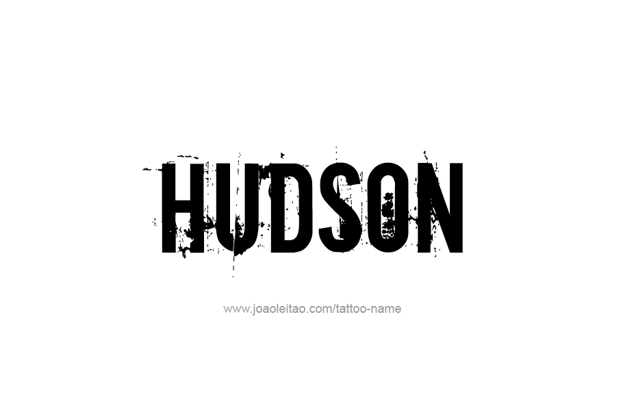 Tattoo Design  Name Hudson