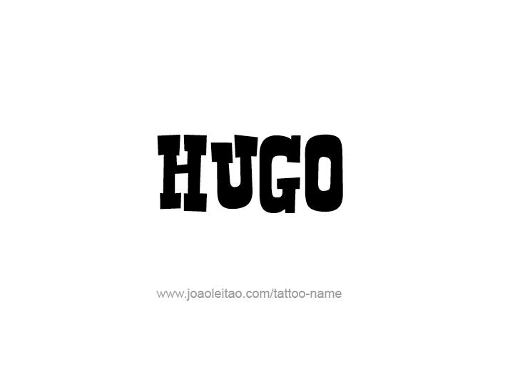 Tattoo Design  Name Hugo