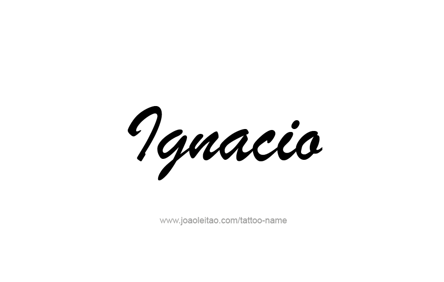 Tattoo Design  Name Ignacio