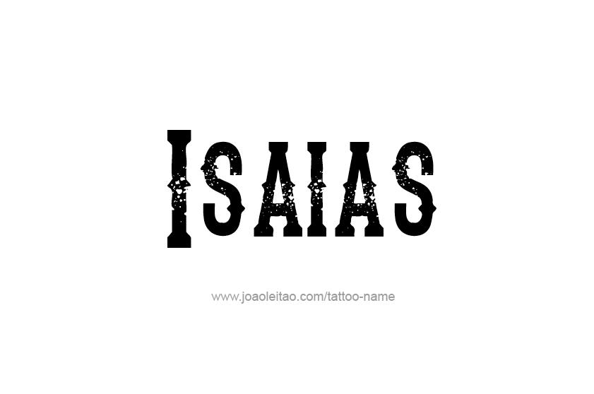 Tattoo Design  Name Isaias