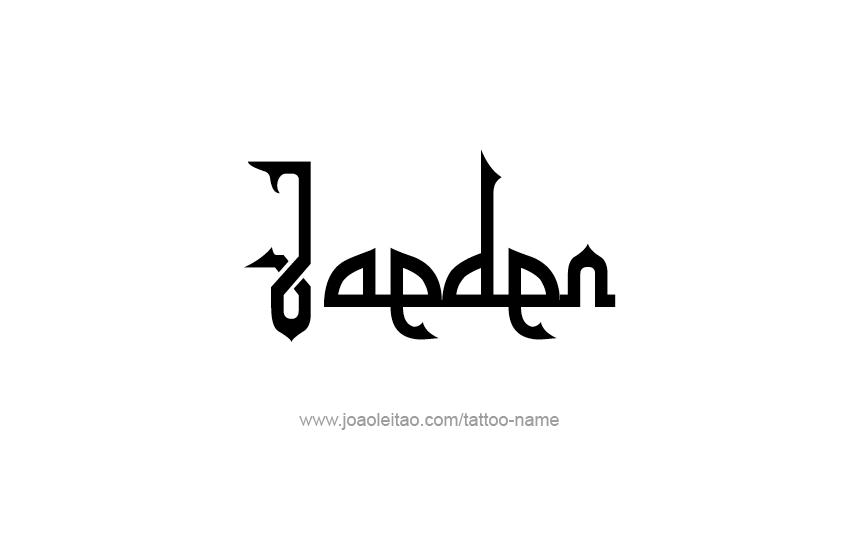 Tattoo Design  Name Jaeden