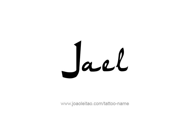 Tattoo Design  Name Jael