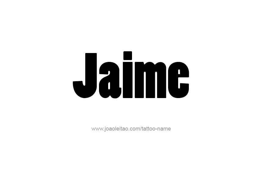 Tattoo Design  Name Jaime
