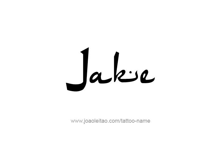 Tattoo Design  Name Jake