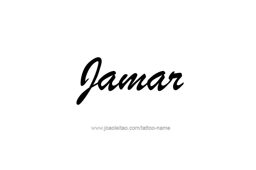 Tattoo Design  Name Jamar