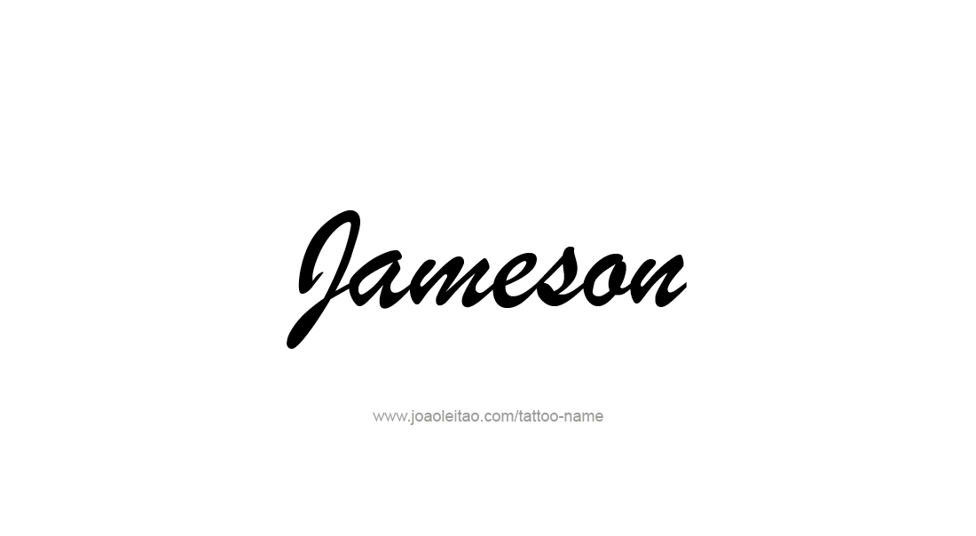 Tattoo Design  Name Jameson