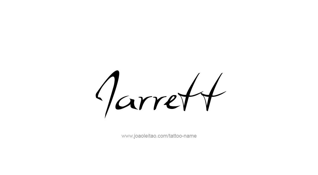 Tattoo Design  Name Jarrett