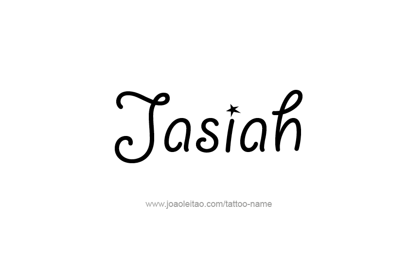 Tattoo Design  Name Jasiah