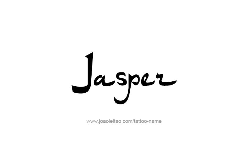 Tattoo Design  Name Jasper