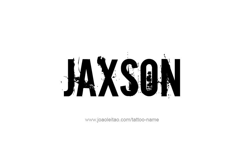 Tattoo Design  Name Jaxson