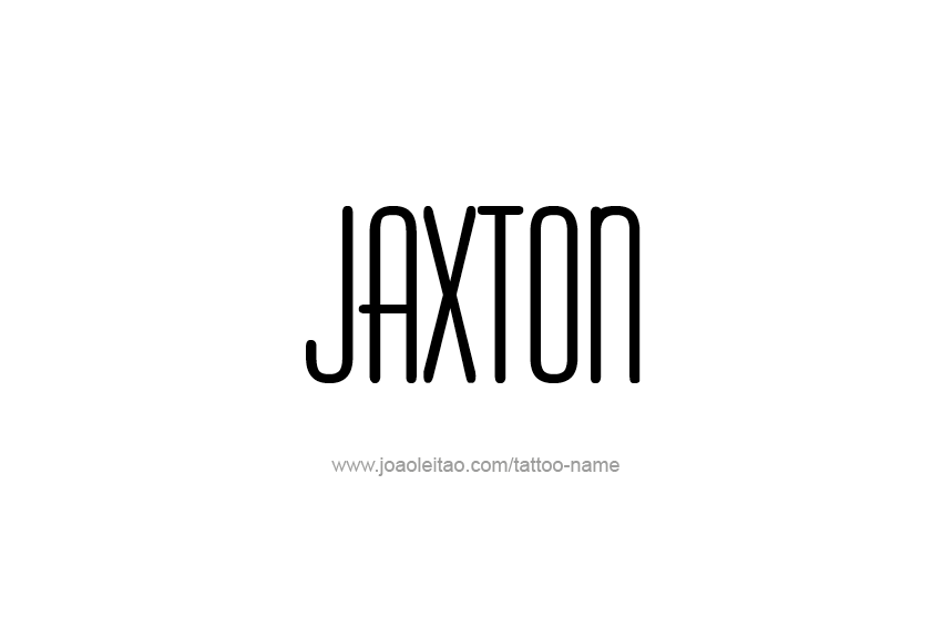 Tattoo Design  Name Jaxton