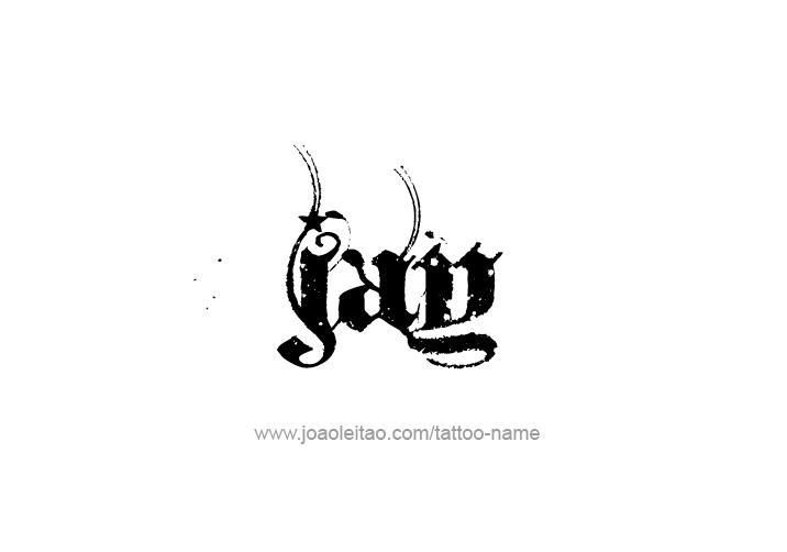Tattoo Design  Name Jay