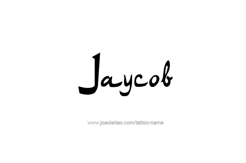 Tattoo Design  Name Jaycob
