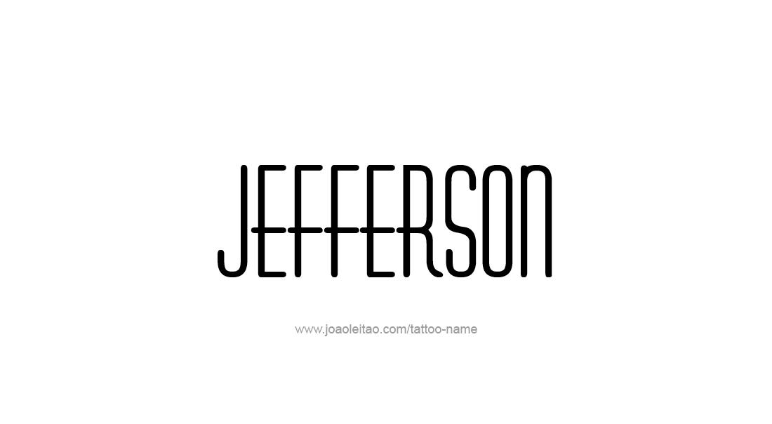 Tattoo Design  Name Jefferson
