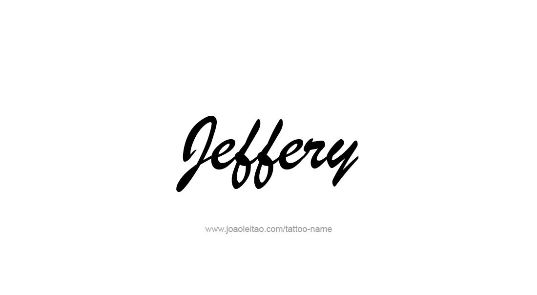 Tattoo Design  Name Jeffery