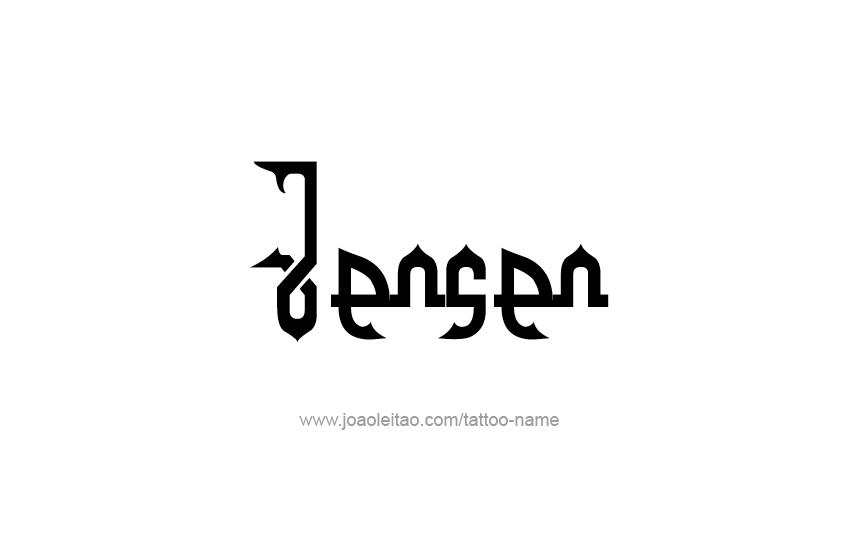 Tattoo Design  Name Jensen
