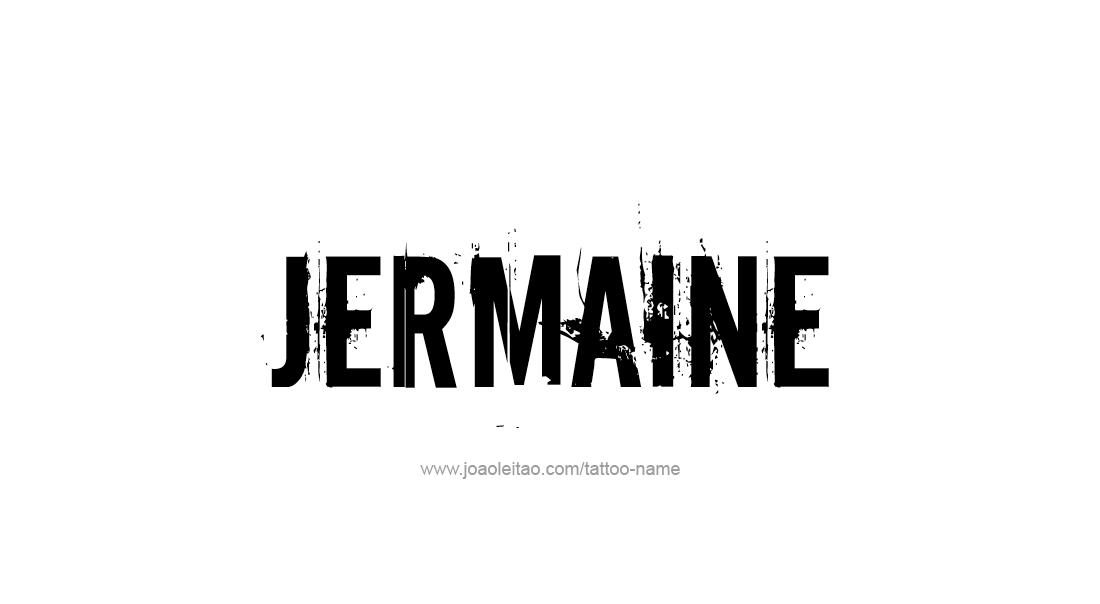 Tattoo Design  Name Jermaine