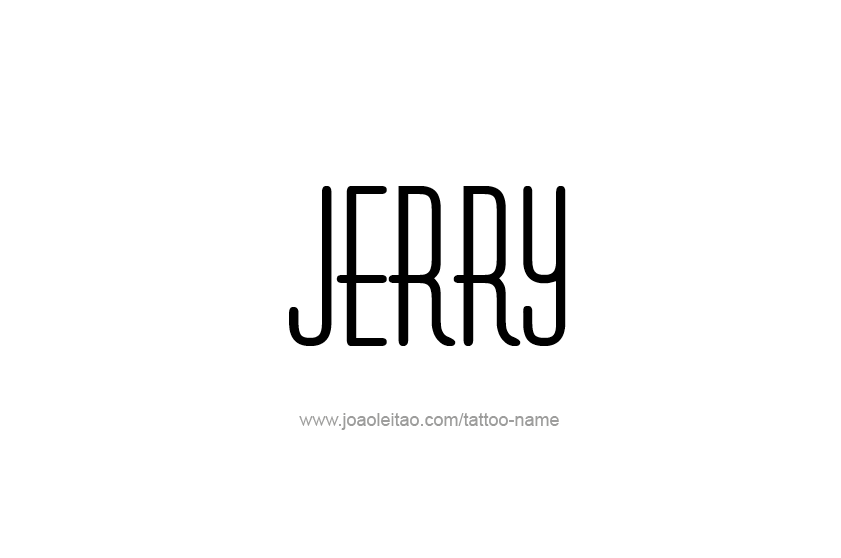 Tattoo Design  Name Jerry