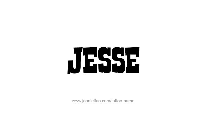 Tattoo Design  Name Jesse