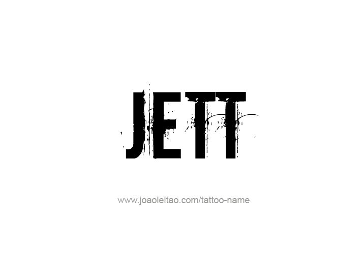 Tattoo Design  Name Jett