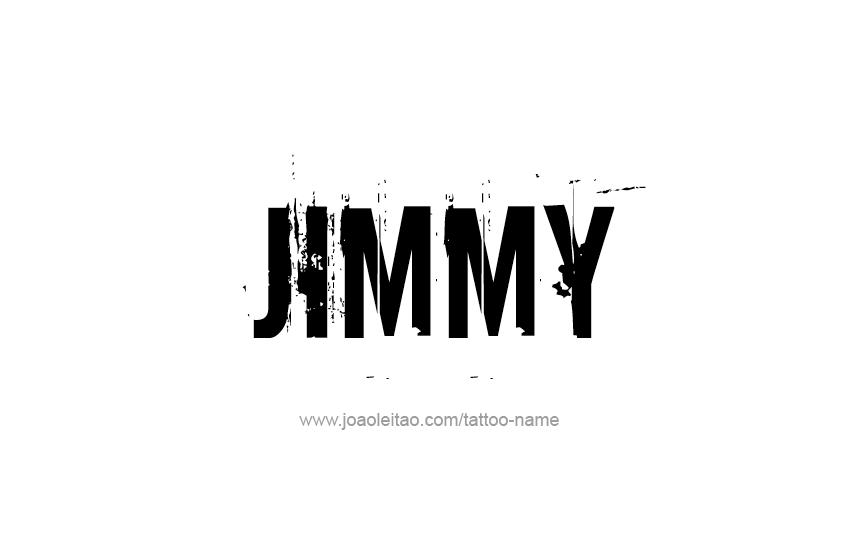 Tattoo Design  Name Jimmy