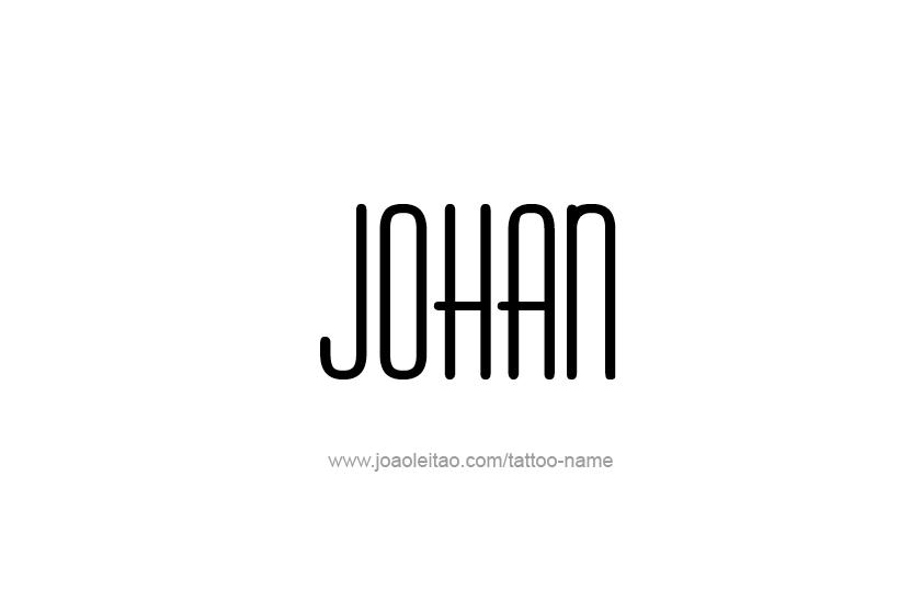 Tattoo Design  Name Johan