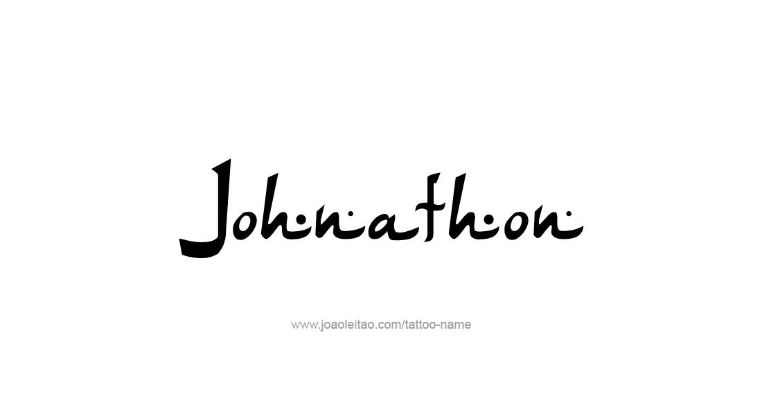 Tattoo Design  Name Johnathon