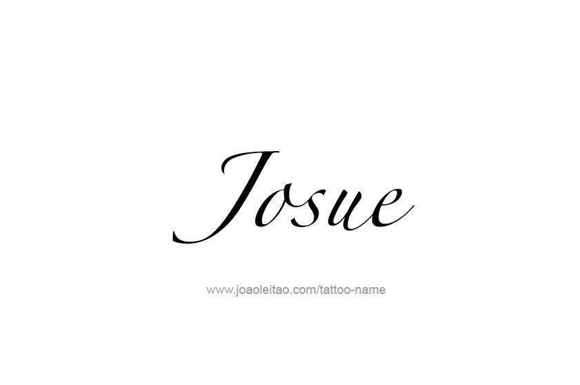 Tattoo Design  Name Josue
