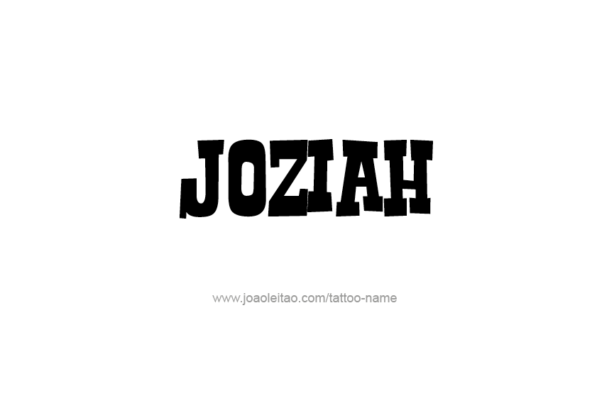 Tattoo Design  Name Joziah