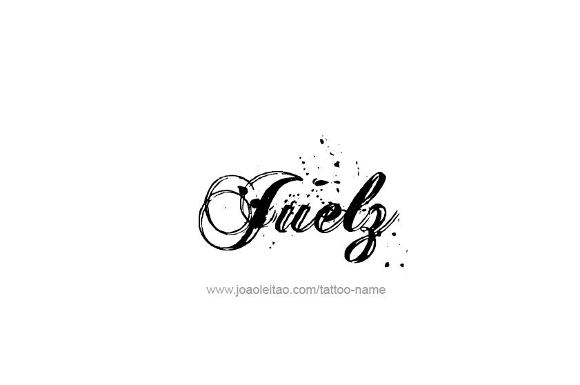 Tattoo Design  Name Juelz