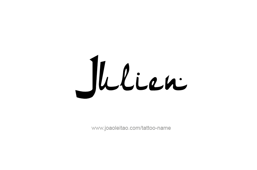 Tattoo Design  Name Julien