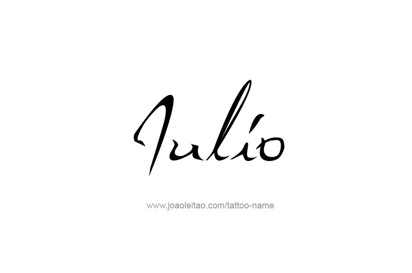 Tattoo Design  Name Julio