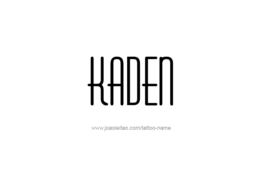 Tattoo Design  Name Kaden
