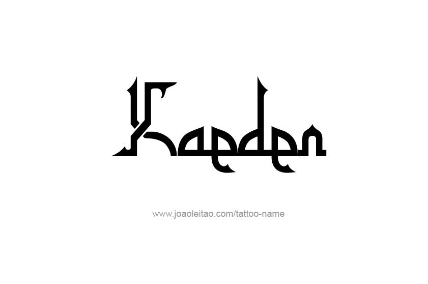 Tattoo Design  Name Kaeden