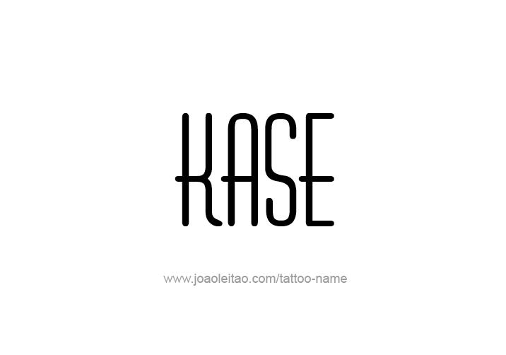 Tattoo Design  Name Kase