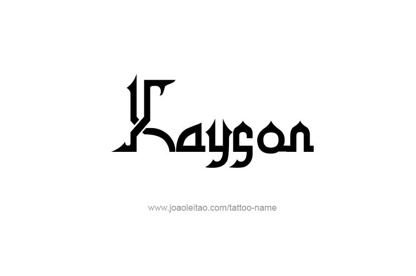 Tattoo Design  Name Kayson