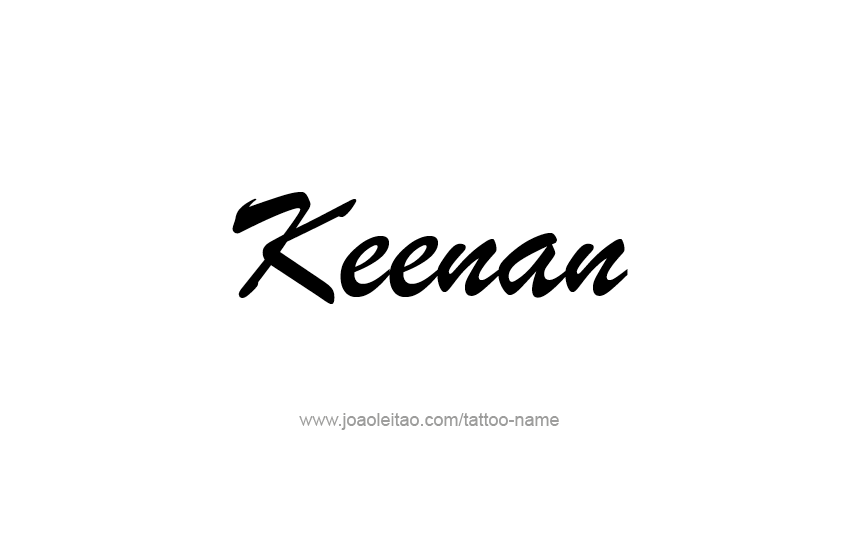 Tattoo Design  Name Keenan