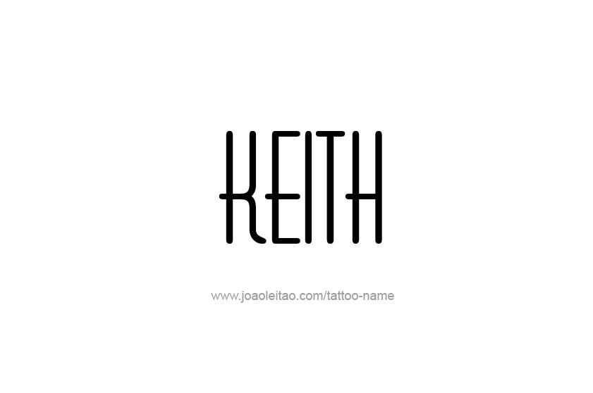 Tattoo Design  Name Keith