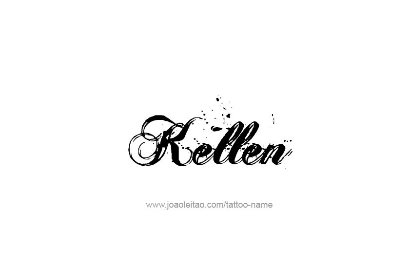 Tattoo Design  Name Kellen
